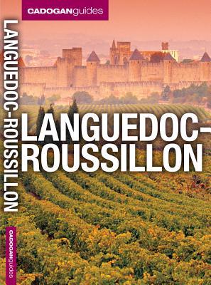 Cadogan Guides Languedoc-Roussillon By Facaros, Dana/ Pauls, Michael